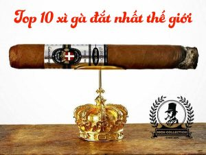 top 10 xì gà đắt nhất thế giới